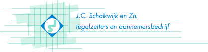 J.C. Schalkwijk en Zn. - Tegelzetters en Aannemersbedrijf